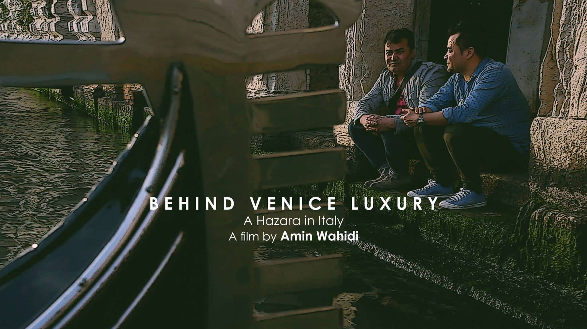 """Behind Venice Luxury – un hazara in Italia"